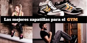 las mejores zapatillas para ir al gym