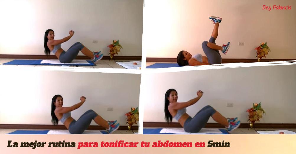 La mejor rutina para tonificar tu abdomen en 5 minutos con Dey Palencia
