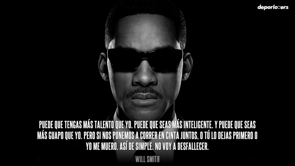 Frase de moticación Will Smith